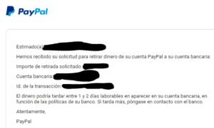 Email de PayPal avisándote que la transferencia te llegará a tu banco en un máximo de dos días laborales.